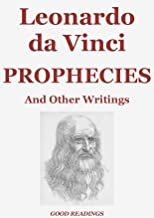 Prophecies and Other Writings (Annotated Edition)