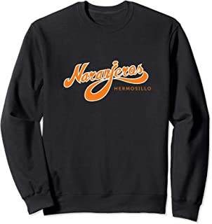 Naranjeros de Hermosillo Sweatshirt