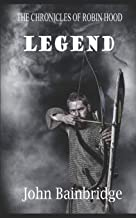 Legend (The Chronicles of Robin Hood)