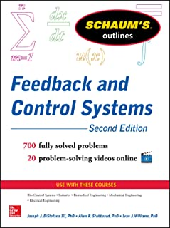 Schaum's Outline of Feedback and Control Systems, 3rd Edition (Schaum's Outlines)