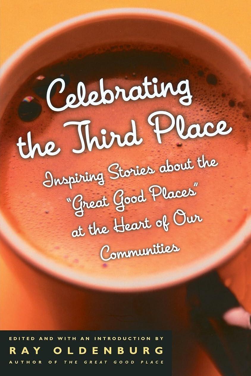 ネイティブスペシャリスト郊外Celebrating the Third Place: Inspiring Stories About the Great Good Places at the Heart of Our Communities