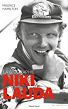 Niki Lauda: La biographie
