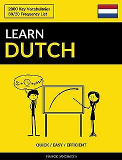 Learn Dutch - Quick / Easy / Efficient: 2000 Key Vocabularies (Dutch Edition)
