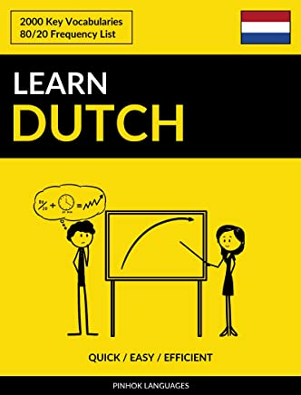 Learn Dutch - Quick / Easy / Efficient: 2000 Key Vocabularies