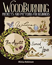 Woodburning Projects and Patterns for Beginners (Fox Chapel Publishing) 17 Skill-Building Projects, Step-by-Step Instructi...