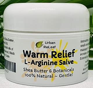 Urban ReLeaf Warm Relief L-Arginine Salve ! Shea Butter & Botanicals, 100% Natural. Gentle Circulation Warming Massage Cream.