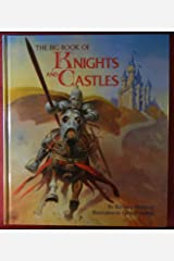 The big book of knights and castles Hardcover