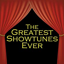The Greatest Showtunes Ever