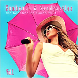 Sunhouse & Sandcastles, Vol. 1 (The Beachhouse Guide 2014)