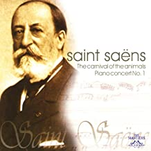 Saint Saëns: The Carnival Of The Animals - Piano Concert No. 1