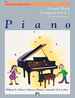 Alfred'S Basic Piano Library Lesson 1 Complete: For the Late Beginner