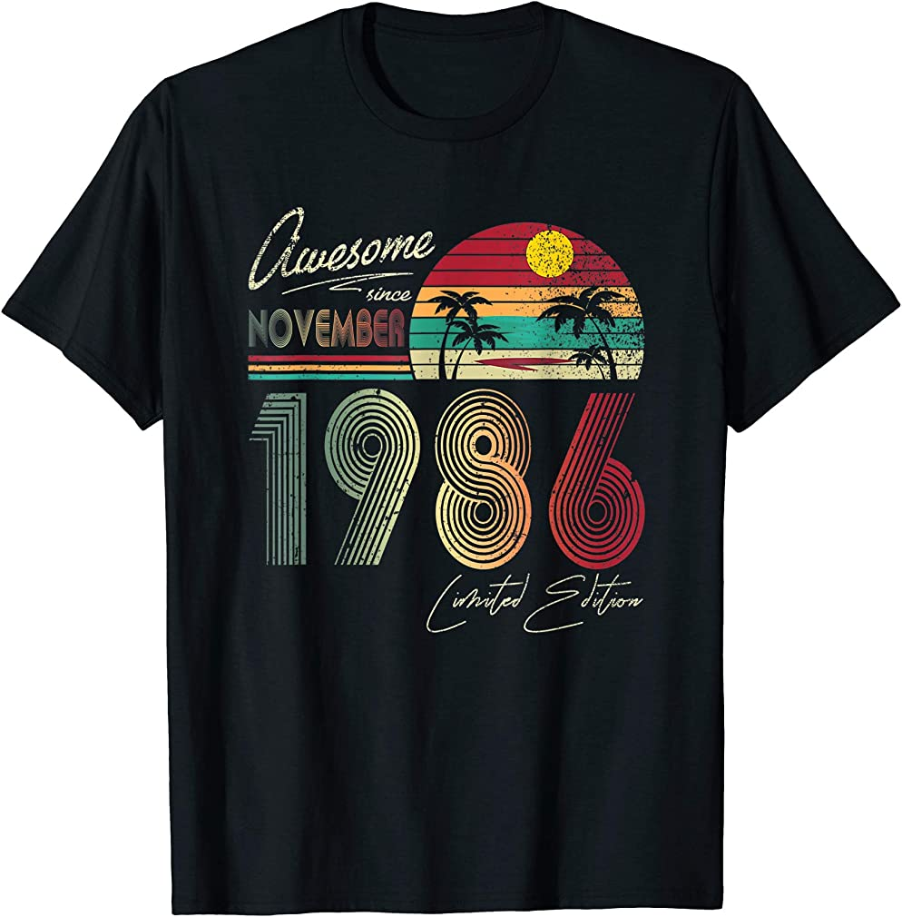 Awesome Since November 1986 33rd Birthday Gift 33 Yrs Old T-shirt