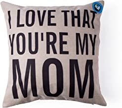 DolphineShow Unique Pillow Shams Gifts for Lover Printed Cotton Linen Square I LOVE THAT YOU'RE MY MOM Pattern Sofa Simple Home Decor Throw Pillow Cases Cushion Cover 18x18