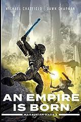 An Empire is Born (Maraukian War Book 3) Kindle Edition