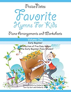 Favorite Hymns for Kids (Volume 1): A Collection of Five Easy Hymns for the Early Beginner Piano Student