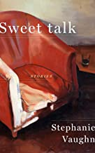 Sweet Talk: Stories