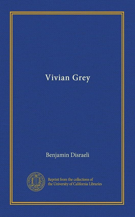 スクランブル見捨てる咽頭Vivian Grey (v.1)