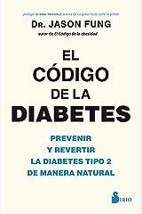 EL CODIGO DE LA DIABETES (Spanish Edition) Kindle Edition
