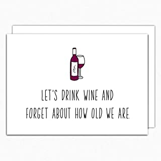 Wine Birthday Card. Let's Drink Wine IN062. Funny Birthday Card. Best Friend Card. 50th Birthday Card. 40th Birthday Card For Her. Wine Lover Card. Folded greeting card with envelope. Blank inside