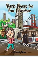 Paris Goes to San Francisco Paperback