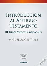 Introducción al Antiguo Testamento III: Libros proféticos (Pelícano - Manuales)
