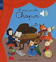 Permalink to Il mio piccolo Chopin. Libro sonoro. Ediz. a colori PDF