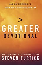 Greater Devotional: A Forty-Day Experience to Ignite God's Vision for Your Life