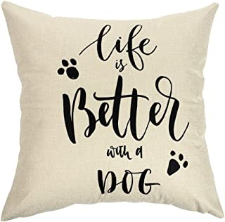 Ogiselestyle Unique Cushion Cover Life is Better with A Dog Lover Quote Sofa Simple Home Decor Throw Pillow Case Pillow Shams 18 x 18