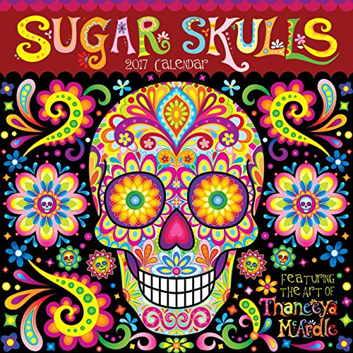 Download Sugar Skulls 2017 Wall Calendar (Square Wall) 1449477232