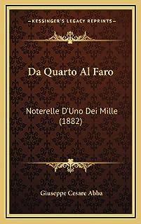 Da Quarto Al Faro: Noterelle D'Uno Dei Mille (1882)