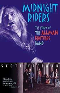 Midnight Riders: The Story of the Allman Brothers Band
