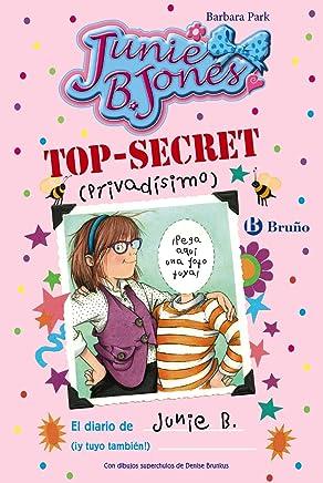 Top-secret -privadísimo-, El diario de Junie B. : ¡y tuyo también!