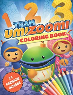 Umizoomi Coloring Book: Great Coloring Book For Kids and Adults - Coloring Book With High Quality Images For All Ages