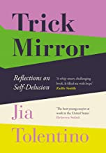 By[Jia tolentino] Trick Mirror Paperback