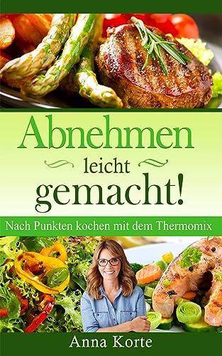 Books By Anna Korte_all In One Punkte Mix Zum Abnehmen Das Gesunde ...