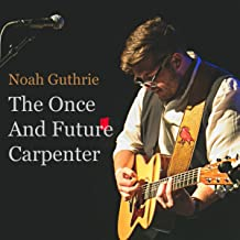 The Once And Future Carpenter