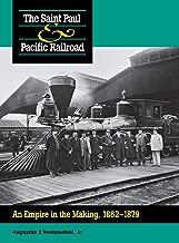 Saint Paul & Pacific Railroad: An Empire in the Making, 1862–1879