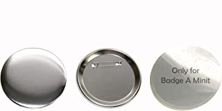 3 inch Diameter Round Pin Buttons - ONLY for Badge A Minit Machines 100 Pack Generic Compatible