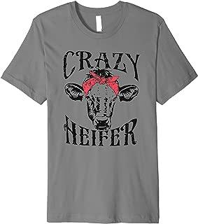 Crazy Heifer funny Premium T-shirt