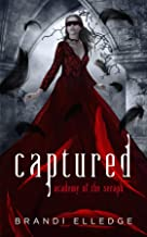 Captured: Academy of the Seraph (English Edition)