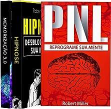 PNL, Hipnose e Memorização (3 Livros em 1)