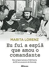 Eu Fui a Espiã que Amou o Comandante (Em Portuguese do Brasil)