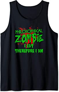 Zombie Halloween I Eat Therefore I Am Philosophy Zombie Tank Top