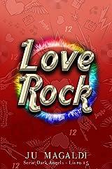 Love Rock: Série Dark Angels 1,5 eBook Kindle