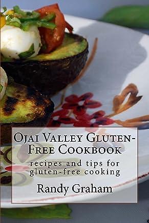 Ojai Valley Vegetarian Blog: A Companion to the Ojai Valley Vegetarian Cookbook