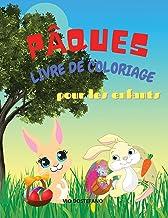 Pâques Livre de coloriage pour les enfants: Pâques Livre de coloriage pour les enfants âgés de 4 à 8 ans, les tout-petits ...