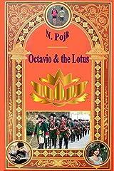 Octavio & the Lotus (Dougie & Petunia) (Volume 1) Paperback