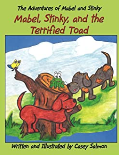 The Adventures of Mabel and Stinky: Mabel, Stinky, and the Terrified Toad
