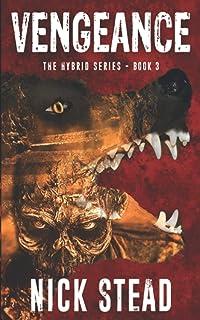 Vengeance: A blood and guts werewolf horror series