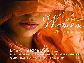 Twelve Women of the Bible Video Bible Study by Lysa TerKeurst